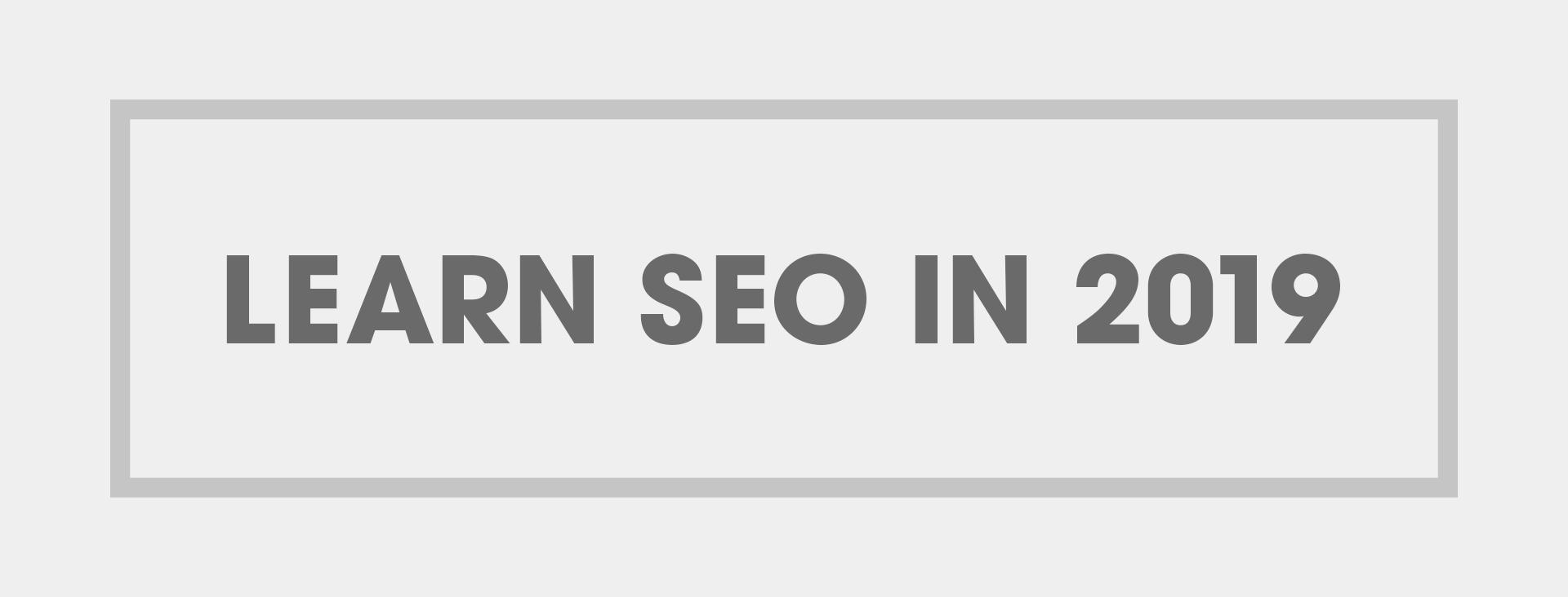 learn seo in 2019
